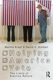 Helping America Vote: The Limits of Election Reform