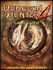 Dungeon Hunter 4 Game Guide Unofficial