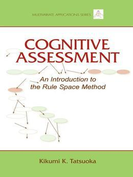 Cognitive Assessment: An Introduction to the Rule Space Method