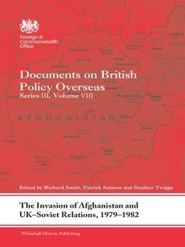 The Invasion of Afghanistan and UK-Soviet Relations, 1979-82