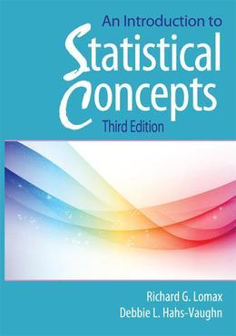 An Introduction to Statistical Concepts, Third Edition