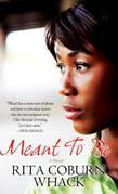 Meant to Be: A Novel
