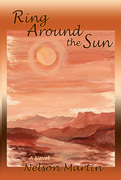 Ring Around the Sun: A Novel