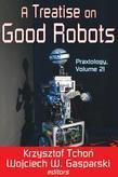 A Treatise on Good Robots