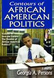 Contours of African American Politics: Into the Future: The Demise of African American Politics?