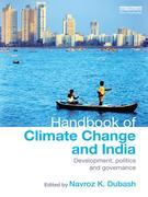 A Handbook of Climate Change and India: Development, Politics and Governance