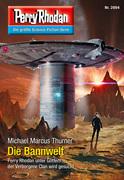 Perry Rhodan 2894: Die Bannwelt (Heftroman)