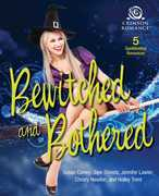 Bewitched and Bothered