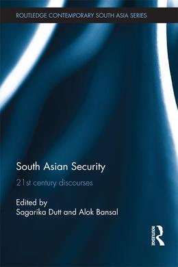 South Asian Security: 21st Century Discourses