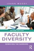 Faculty Diversity: Removing the Barriers