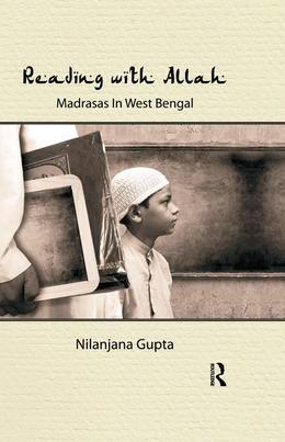 Reading with Allah: Madrasas in West Bengal