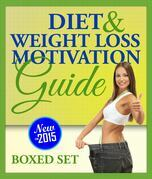 Diet and Weight Loss Motivation Guide (Boxed Set): Habit Stacking for Weight Loss