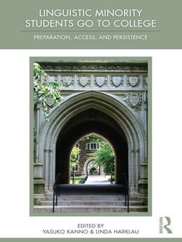 Linguistic Minority Students Go to College: Preparation, Access, and Persistence