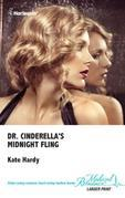 Dr. Cinderella's Midnight Fling