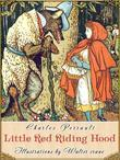 Little Red Riding Hood (Illustrated)