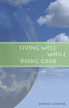 Living Well While Doing Good
