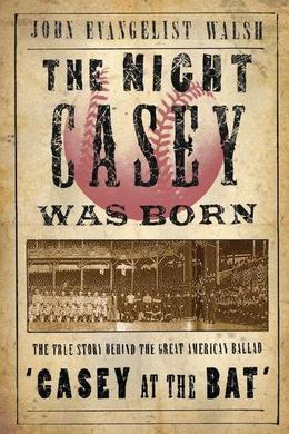 The Night Casey Was Born