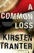 A Common Loss: A Novel