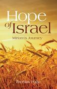 Hope Of Israel: Miriam's Journey