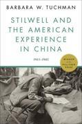 Stilwell and the American Experience in China: 1911-1945