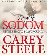 DAYS OF SODOM: Fertile Erotic Playgrounds: Nymphomaniac Series Volume 2
