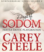 DAYS OF SODOM: Fertile Erotic Playgrounds: Nymphomaniac Series Volume 2