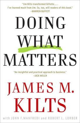 Doing What Matters: How to Get Results That Make a Difference - The Revolutionary Old-SchoolApproach