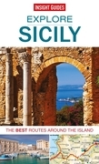 Insight Guides: Explore Sicily: The best routes around the island