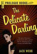 The Delicate Darling