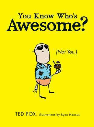 You Know Who's Awesome?
