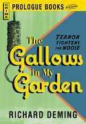 The Gallows in My Garden