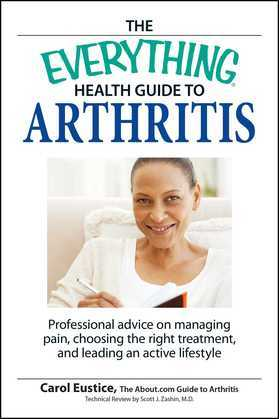 The Everything Health Guide to Arthritis