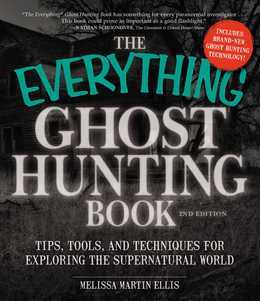 The Everything Ghost Hunting Book