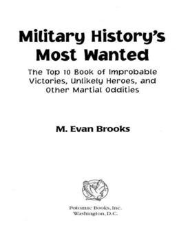 Military History's Most Wanted™