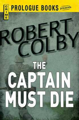 The Captain Must Die