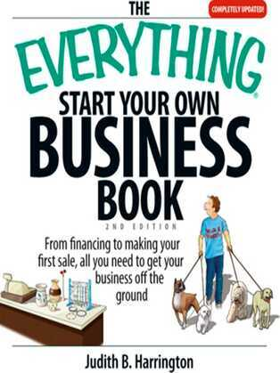 The Everything Start Your Own Business Book