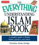 The Everything Understanding Islam Book