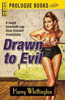 Drawn to Evil