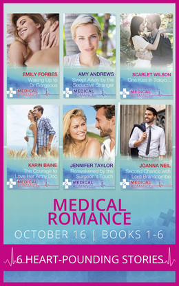 Medical Romance October 2016 Books 1-6 (Mills & Boon e-Book Collections)