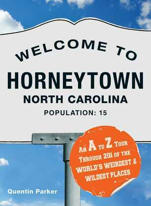 Welcome to Horneytown, North Carolina, Population: 15