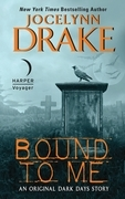 Bound to Me: An Original Dark Days Story