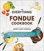 The Everything Fondue Cookbook
