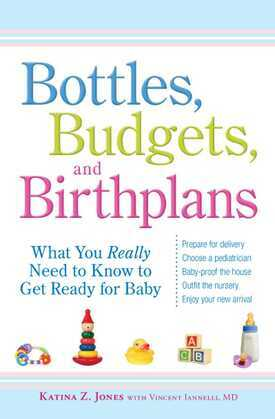 Bottles, Budgets, and Birthplans
