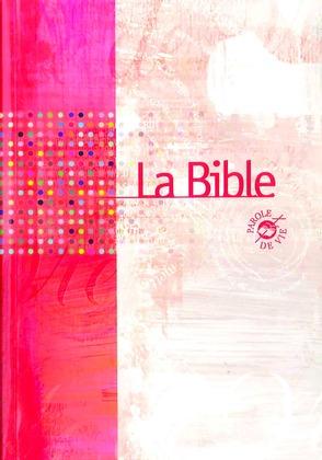 La Bible Parole de Vie avec les livres deutérocanoniques