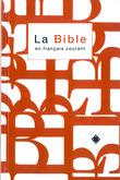 La Bible en français courant avec notes, avec les livres deutérocanoniques