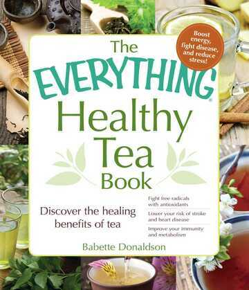 The Everything Healthy Tea Book