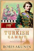 The Turkish Gambit: A Novel