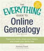 The Everything Guide to Online Genealogy