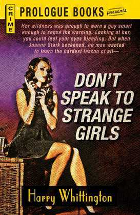 Don't Speak to Strange Girls
