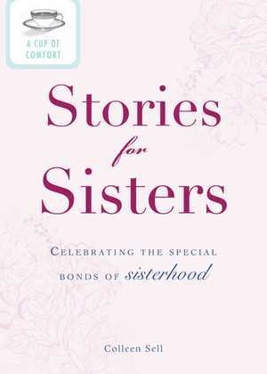 A Cup of Comfort Stories for Sisters